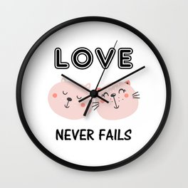 Love Never Fails Two Cats Wall Clock