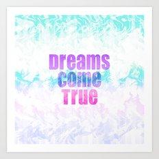 Dreams Come True Art Print