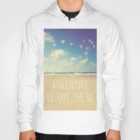 adventure is out there Hoodies featuring adventure is out there by Sylvia Cook Photography