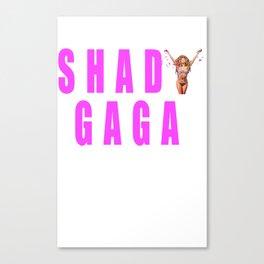 Sip champagne liked Shady Ga Ga Canvas Print