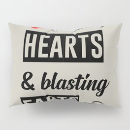 Breaking hearts funny quote Pillow Sham
