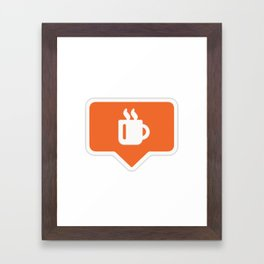 Coffee Like Instagram Framed Art Print