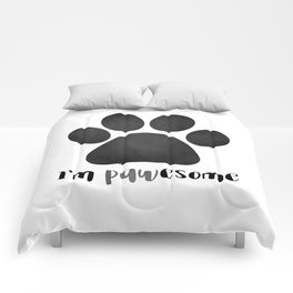 I'm Pawesome - Paw Print Comforters
