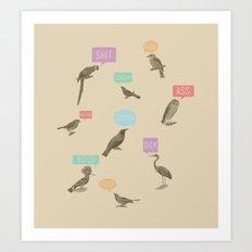 Fowl Language Art Print