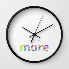 Less is more. Wall Clock