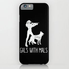 Gals With Mals Belgian Malinois Lover iPhone Case