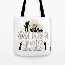 """The Walking DAD"" Tote Bag"