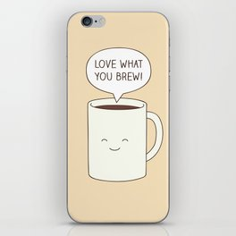 Love what you brew iPhone Skin
