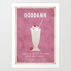 Pulp Fiction - the $5 milkshake Art Print