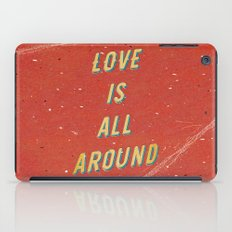 Love is all around iPad Case