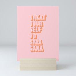 Treat Yourself to Savasana Mini Art Print