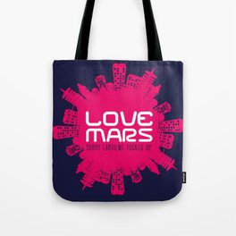 Love Mars Tote Bag