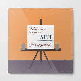 Make Time For Art (Colorful Calligraphy) Metal Print