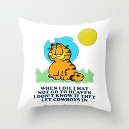 when i die i may not go to heaven garfield Throw Pillow