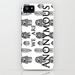 We Are Anonyous iPhone Case