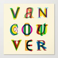 vancouver Canvas Prints featuring Vancouver by Fimbis