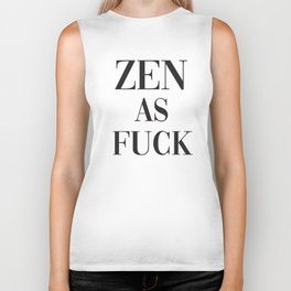 Zen As Fuck, Funny Pretty Yoga Quote Biker Tank