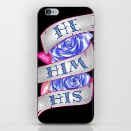 He/Him/His iPhone Skin