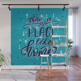 There is no place like home Wall Mural