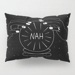 Nah future - crystal ball Pillow Sham