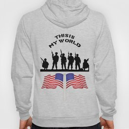US Army this is my world Hoody