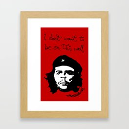 Che does not want to be on this print Framed Art Print
