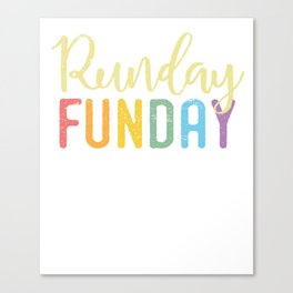 Runday Funday - Distressed Design for Runners  Canvas Print