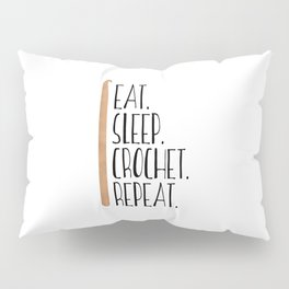 Eat Sleep Crochet Repeat Pillow Sham