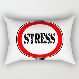 Stress Traffic Sign Rectangular Pillow