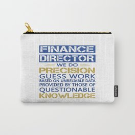 FINANCE DIRECTOR Carry-All Pouch
