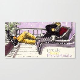 Create, Relax, Procrastinate Canvas Print