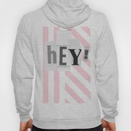 Hey! Pink and white stripes Hoody