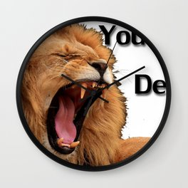 You Can't Defend Me Wall Clock