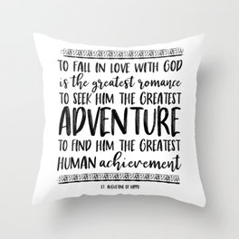 The Greatest Adventure - St. Augustine Throw Pillow