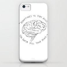 Kill Your Mind Slim Case iPhone 5c