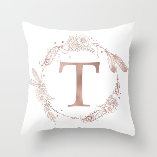 Letter T Throw Pillow : Letter T Rose Gold Pink Initial Monogram Throw Pillow by Nature Magick Society6