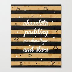 Chocolate Pudding Canvas Print
