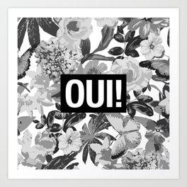 OUI Art Print