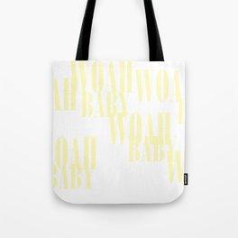 WOAH BABY Tote Bag