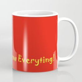 Looking you Coffee Mug