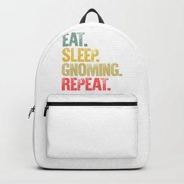 Eat Sleep Repeat Shirt Eat Sleep Gnoming Repeat Funny Gift Backpack