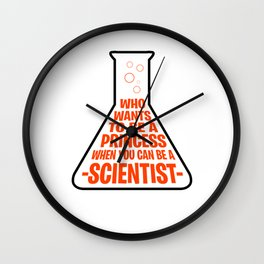 Princess scientist researcher Gifts Wall Clock