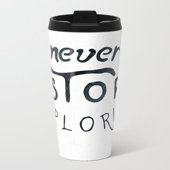 NEVER STOP EXPLORING Black and White Vintage Metal Travel Mug