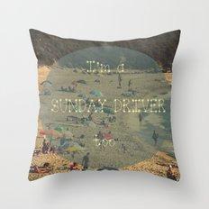 I'm a Sunday driver Throw Pillow