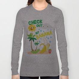 Check out MY BANANA Long Sleeve T-shirt