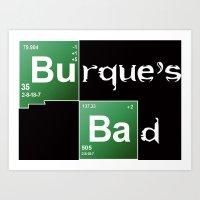 Burque's Bad Art Print