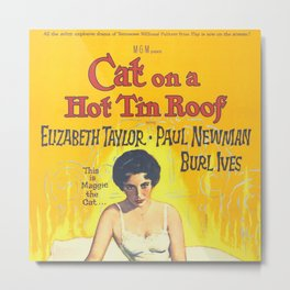 Cat on Hot Tin Roof Metal Print
