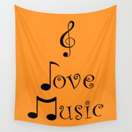 I Love Music - Tangerine Tango Wall Tapestry