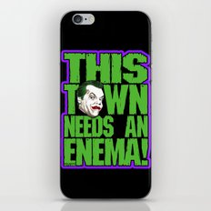 This Town Needs an Enema! iPhone & iPod Skin