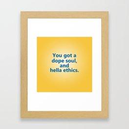 Hella Ethics Framed Art Print